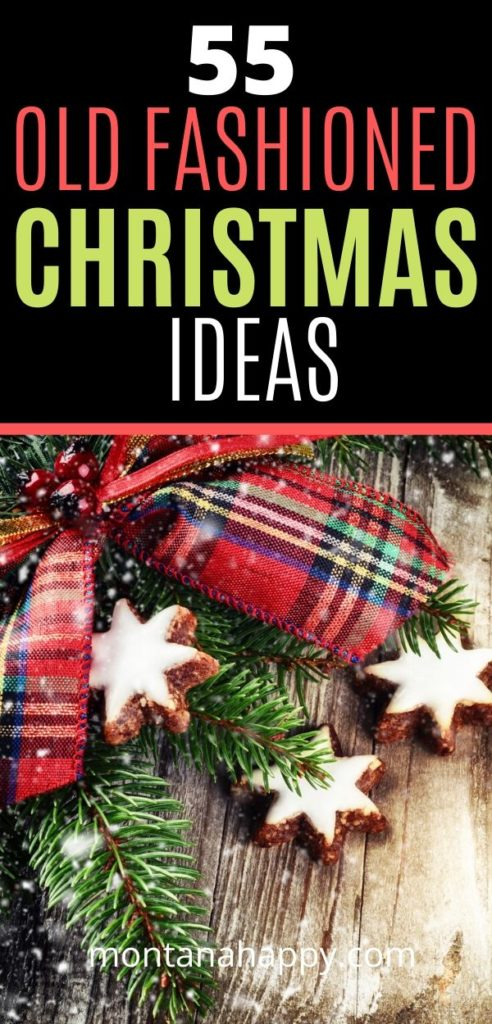 55 Old Fashioned Christmas Ideas