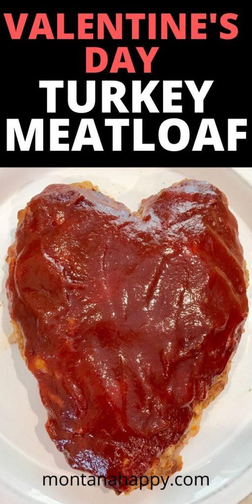 Valentine's Day Turkey Meatloaf Recipe