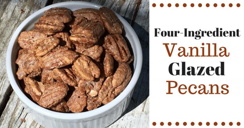 Four-Ingredient Vanilla Glazed Pecans
