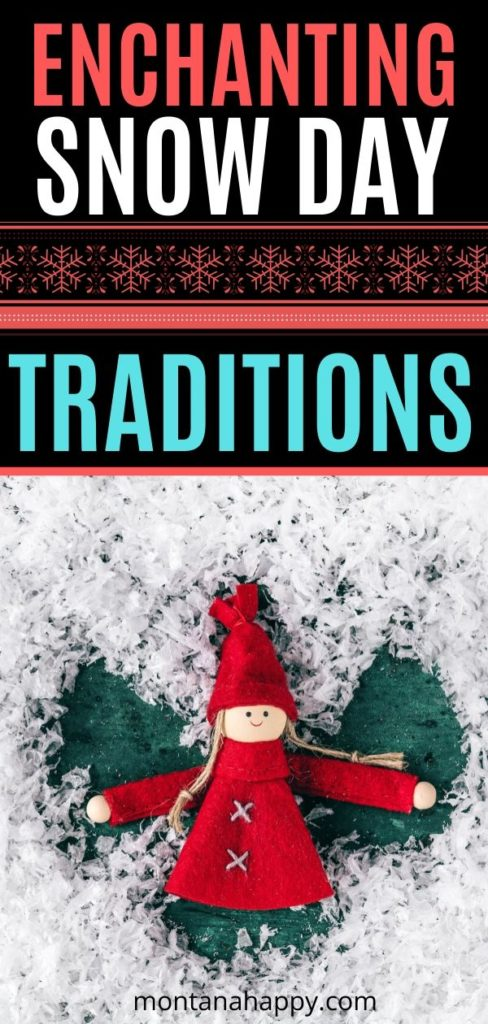 Enchanting Snow Day Traditions