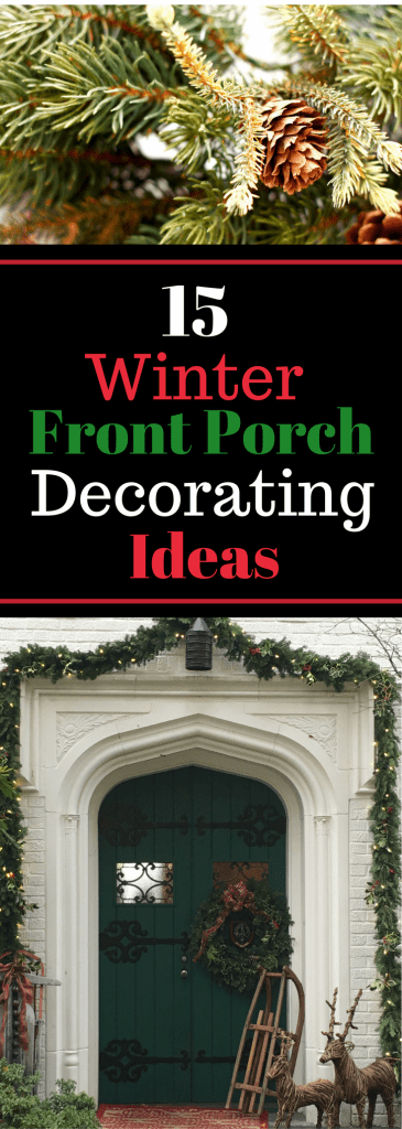 15 Winter Front Porch Decorating Ideas