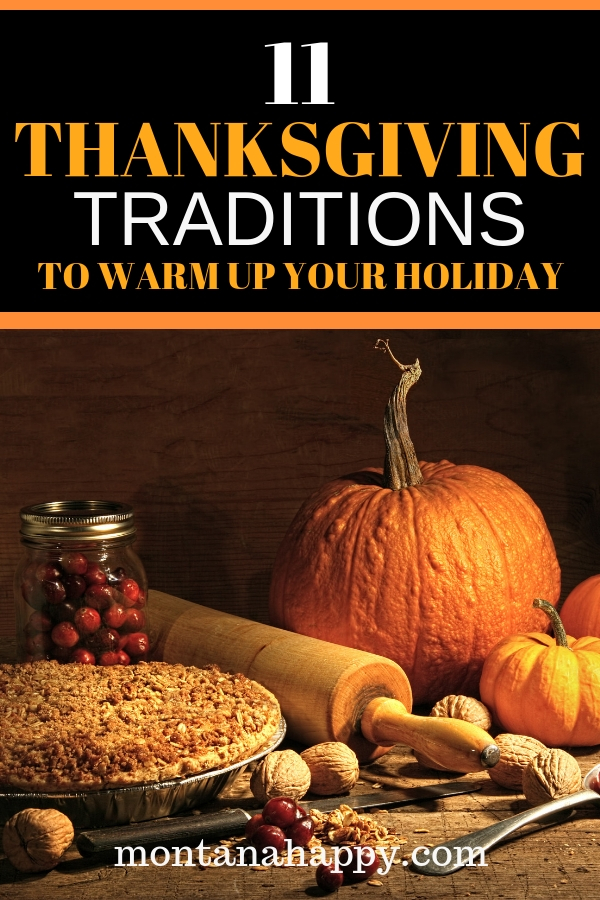 11 Thanksgiving Traditions to Warm Up Your Holiday | Thanksgiving Traditions to Start | Thanksgiving Traditions Ideas