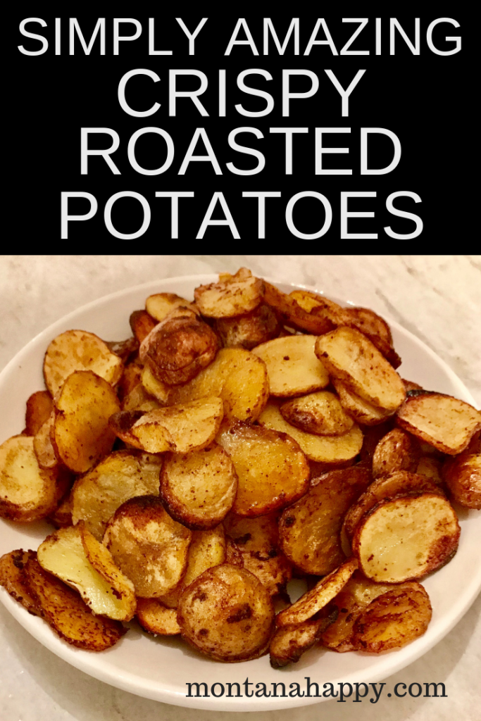 Simply Amazing Crispy Roasted Potatoes