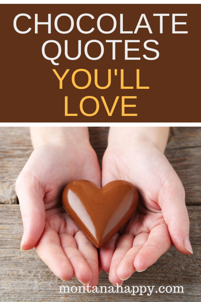 chocolate quotes you'll love