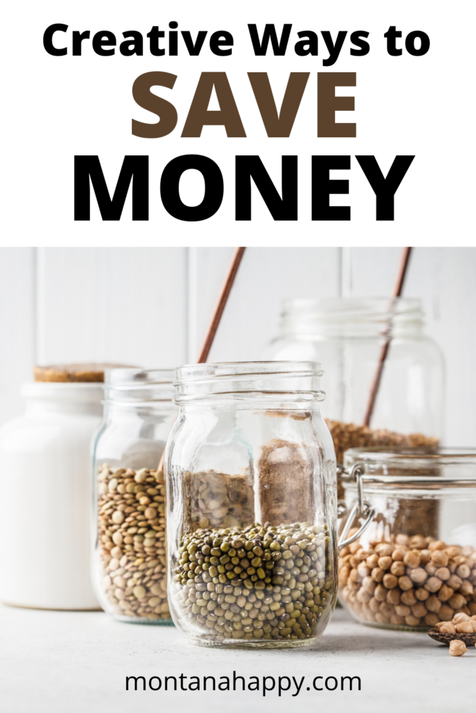 Creative Ways to Save Money Pin - Mason Jars with dried beans and grains
