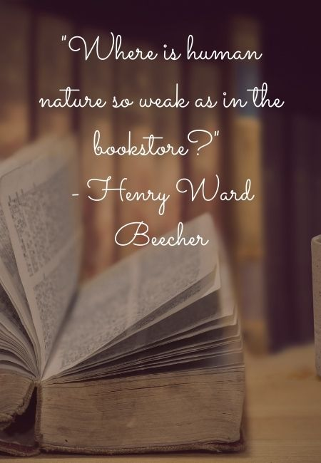 Henry Ward Beecher Quote on a vintage open book with a background of a bookshelf for Book Lover Quotes