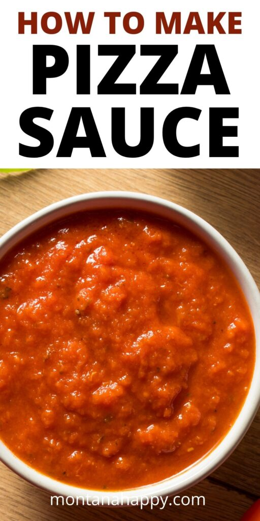 How to Make Pizza Sauce Pin for Pinterest with bowl of pizza sauce