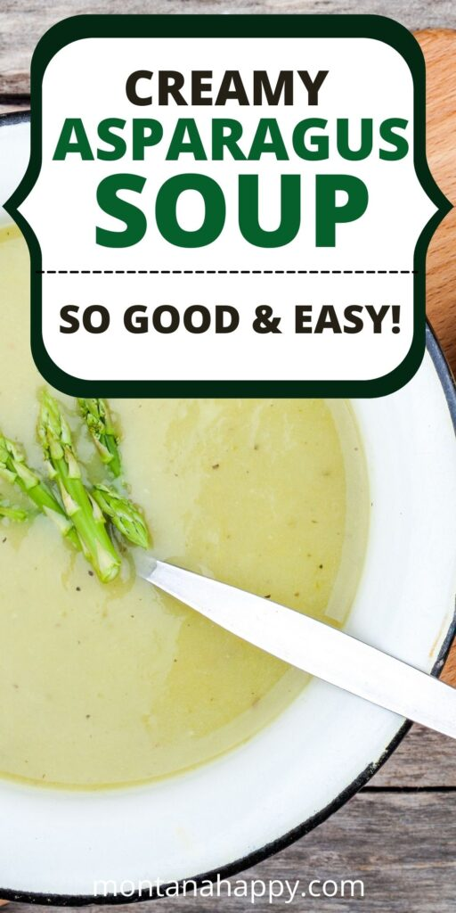 Creamy Asparagus Potato Soup Recipe Pin for Pinterest - Asparagus soup in a white bowl with grilled bread