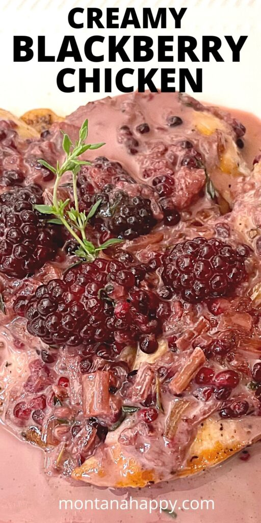 Creamy Blackberry Chicken Recipe - How to Make It Pin for Pinterest.  Three chicken breasts on a white plate with creamy blackberry thyme cream sauce on top.