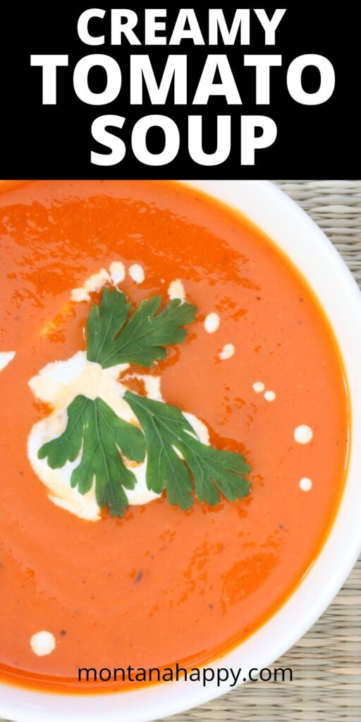 Creamy Tomato Soup Recipe Pin for Pinterest - close-up creamy tomato soup