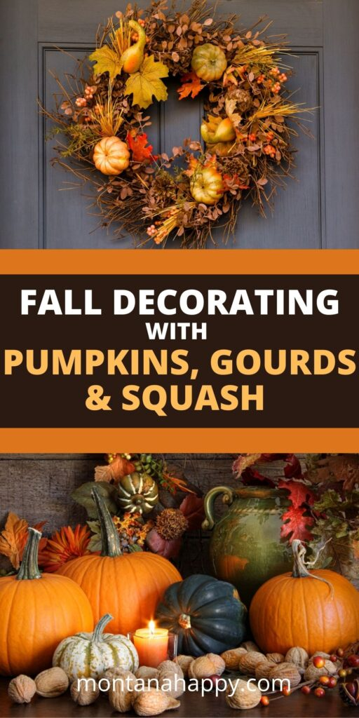Fall Decorating with Pumpkins, Gourds, and Squash Pin for Pinterest