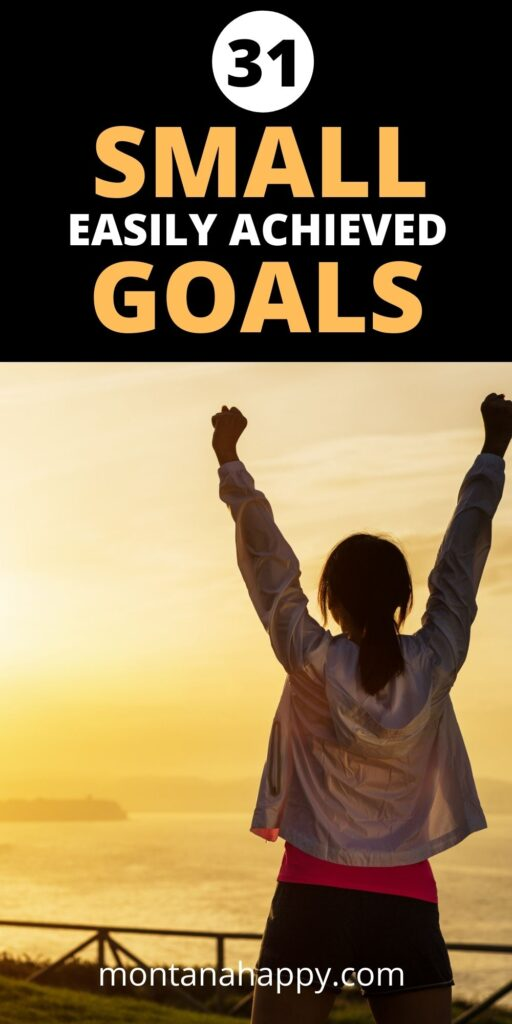 31 Small Easily Achieved Goals - Pin for Pinterest - Woman with her fists in the air at sunrise.