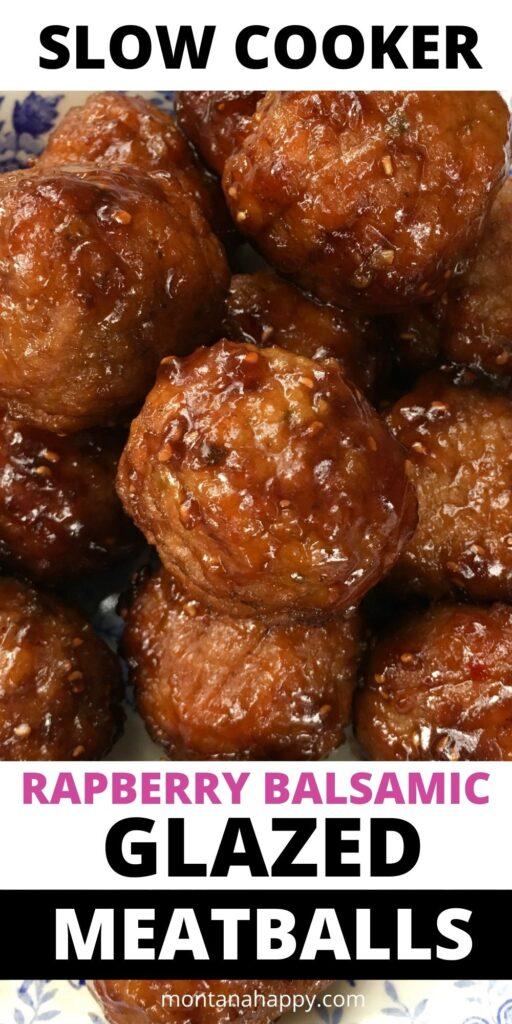 Slow Cooker Raspberry Balsamic Glazed Meatballs Recipe