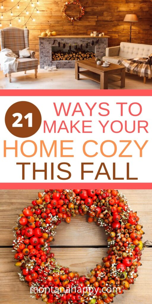 21 Ways to Make Your Home Cozy This Fall - Pin for Pinterest - top photo living room in fall and bottom photo pepper berry wreath