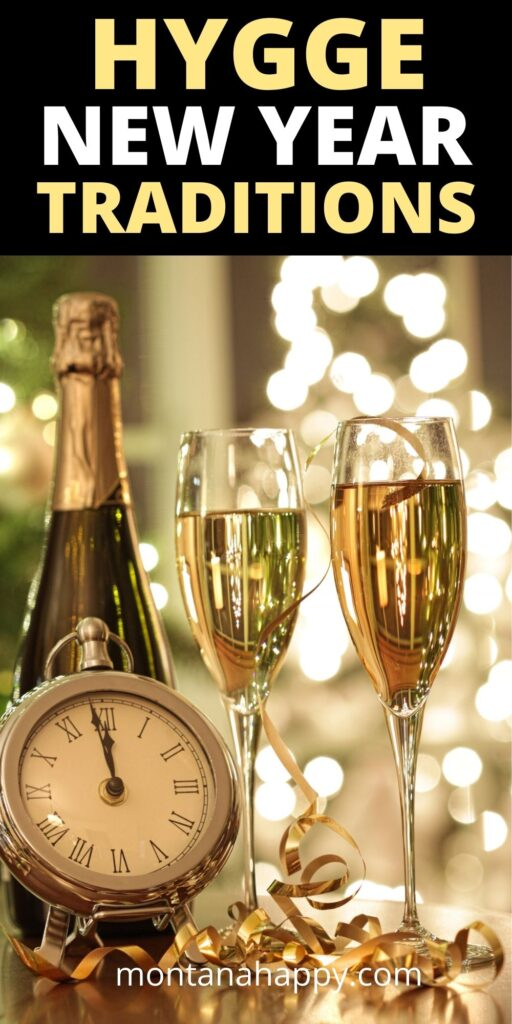 Hygge New Year Traditions - Pin for Pinterest - Champagne bottle, glasses, and alarm clock